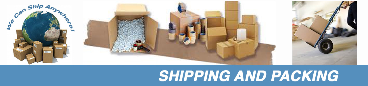 Shipping and packing - We can ship anywhere!